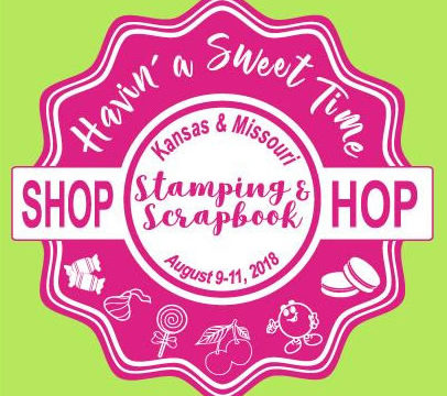 """Tomorrow is our fist day of our """"Havin' a Sweet Time"""" Shop Hop"""