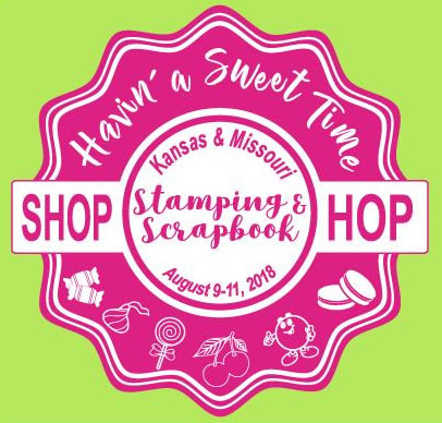 "Tomorrow is our fist day of our ""Havin' a Sweet Time"" Shop Hop"
